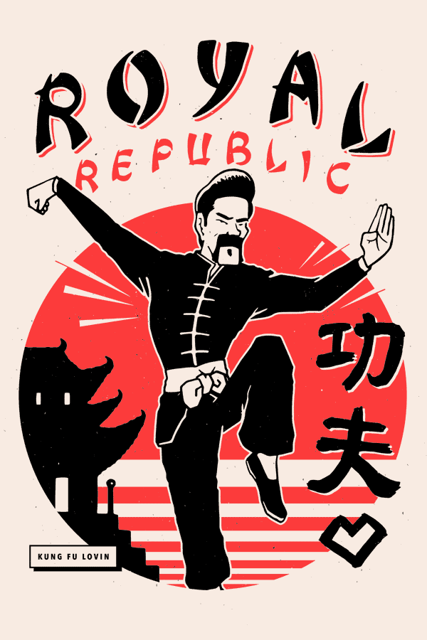 ROYAL REPUBLIC – KUNG FU LOVIN'