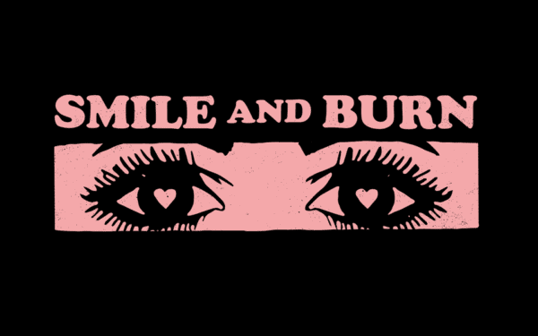 SMILE AND BURN – FLIRT