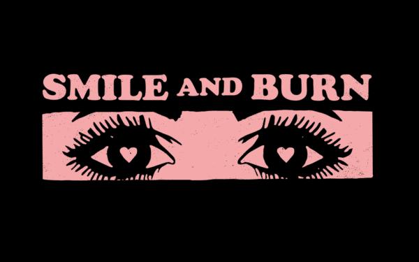 SMILE AND BURN – FLIRT