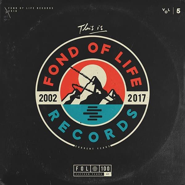 FOND OF LIFE – #100
