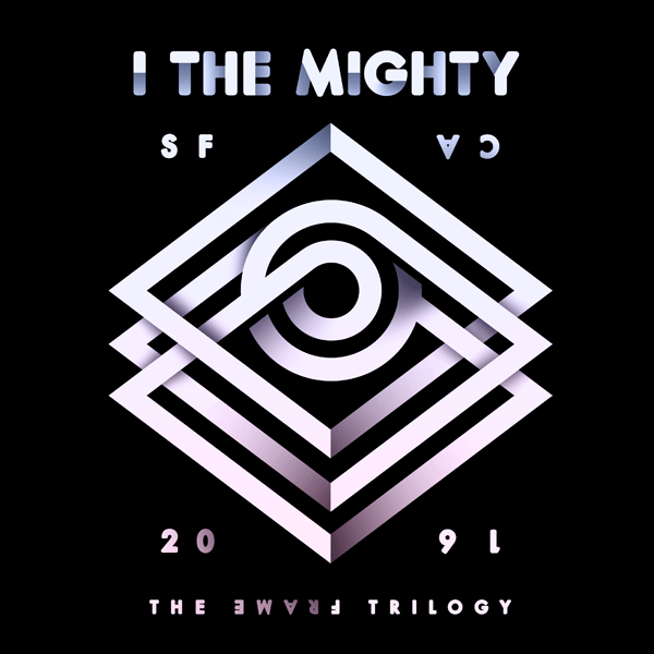 I THE MIGHTY – THE FRAME TRILOGY