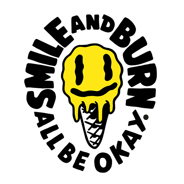 SMILE AND BURN – ALL BE OKAY