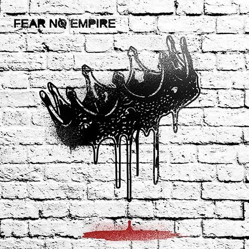 FEAR NO EMPIRE – EP