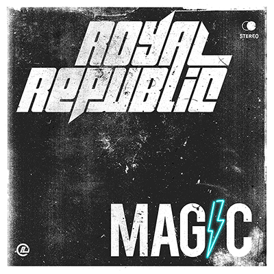 ROYAL REPUBLIC – MAGIC SINGLE COVER