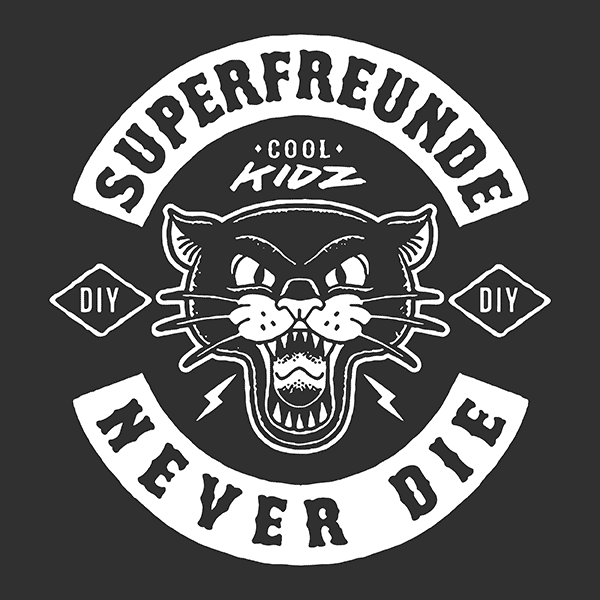 SUPERFREUNDE – NEVER DIE