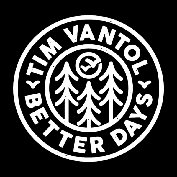 TIM VANTOL – BETTER DAYS