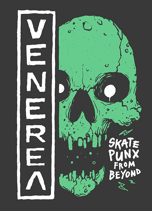 VENEREA – SKATE PUNX FROM BEYOND